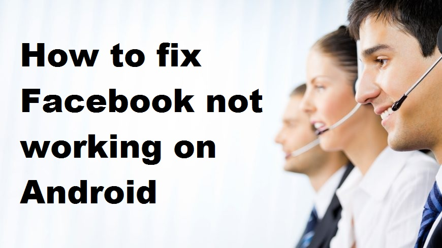 How to fix Facebook not working on Android | 1-866-201-2001