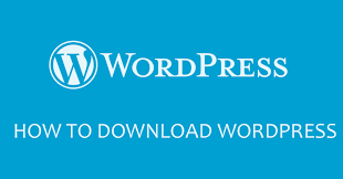 How to Download Wordpress?